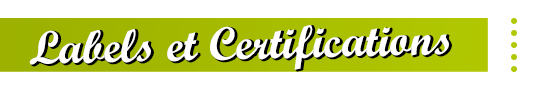 Labels et Certifications